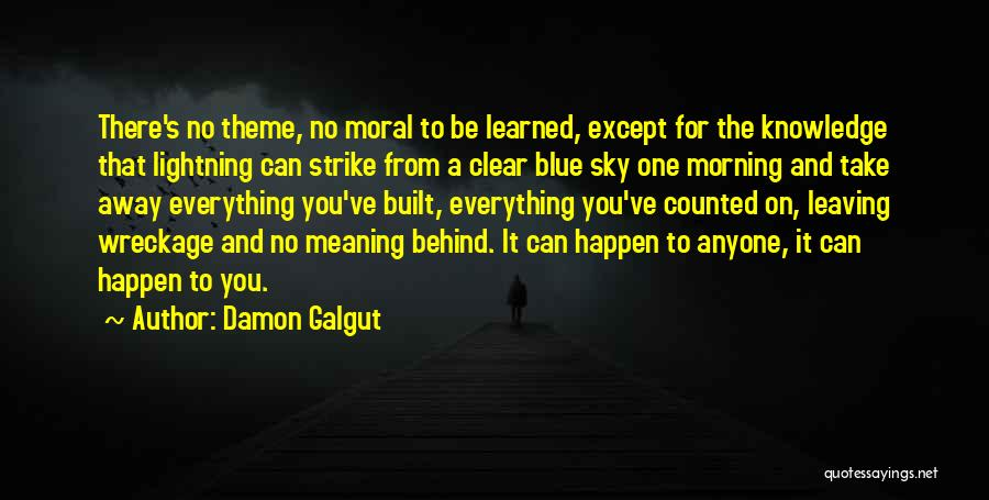 Clear Blue Sky Quotes By Damon Galgut