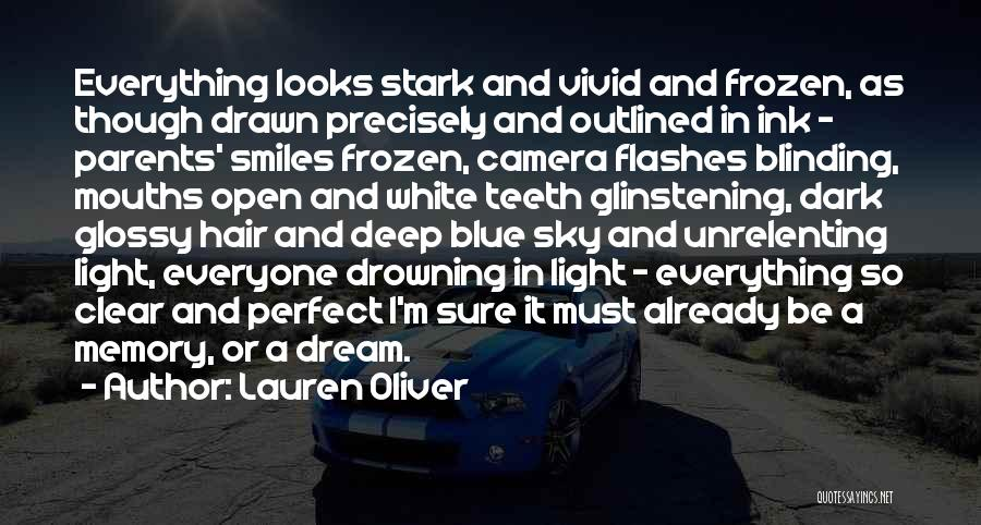 Clear Blue Sky Quotes By Lauren Oliver