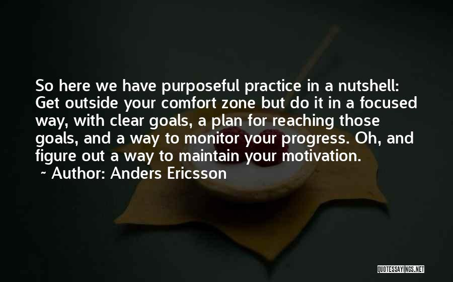 Clear Goals Quotes By Anders Ericsson