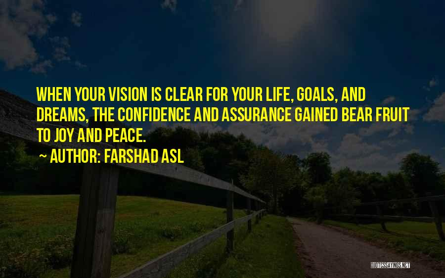 Clear Goals Quotes By Farshad Asl