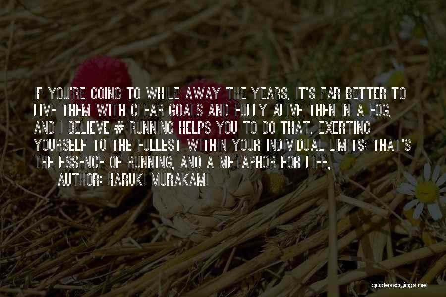 Clear Goals Quotes By Haruki Murakami