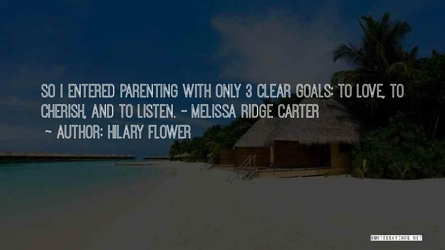 Clear Goals Quotes By Hilary Flower