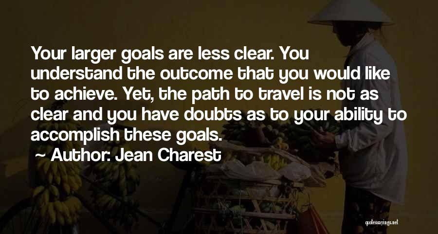 Clear Goals Quotes By Jean Charest