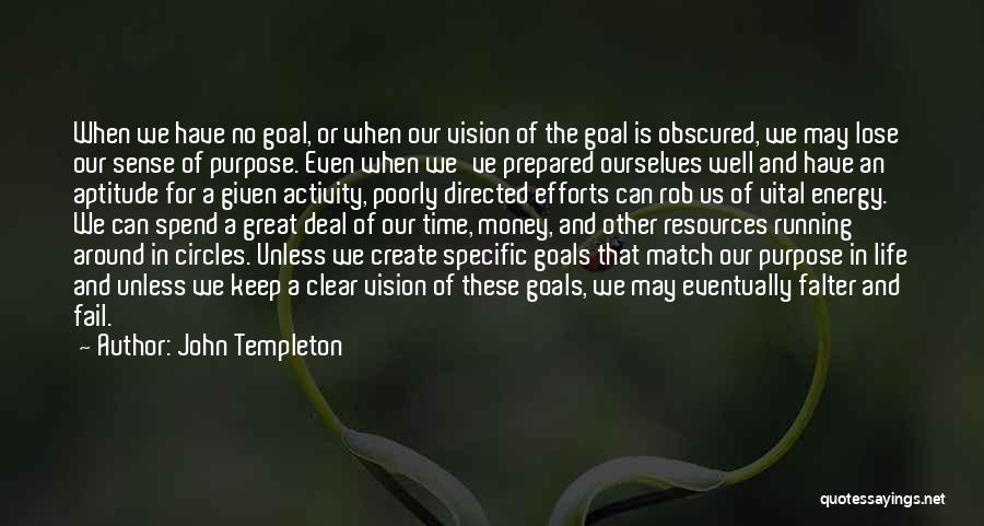 Clear Goals Quotes By John Templeton