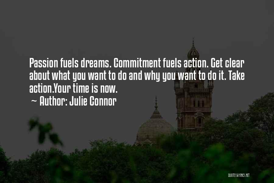 Clear Goals Quotes By Julie Connor
