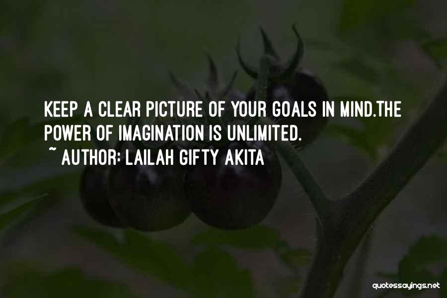 Clear Goals Quotes By Lailah Gifty Akita