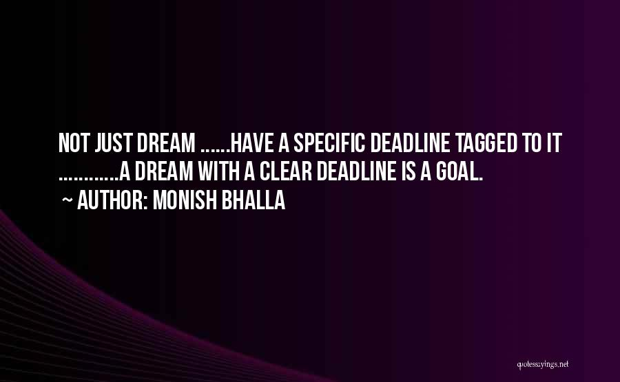 Clear Goals Quotes By Monish Bhalla