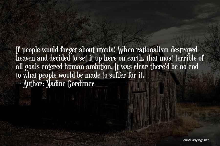 Clear Goals Quotes By Nadine Gordimer