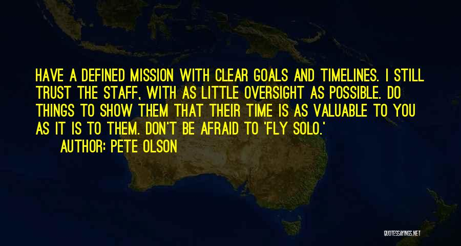 Clear Goals Quotes By Pete Olson