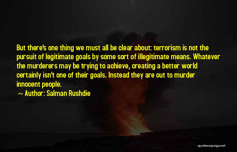 Clear Goals Quotes By Salman Rushdie