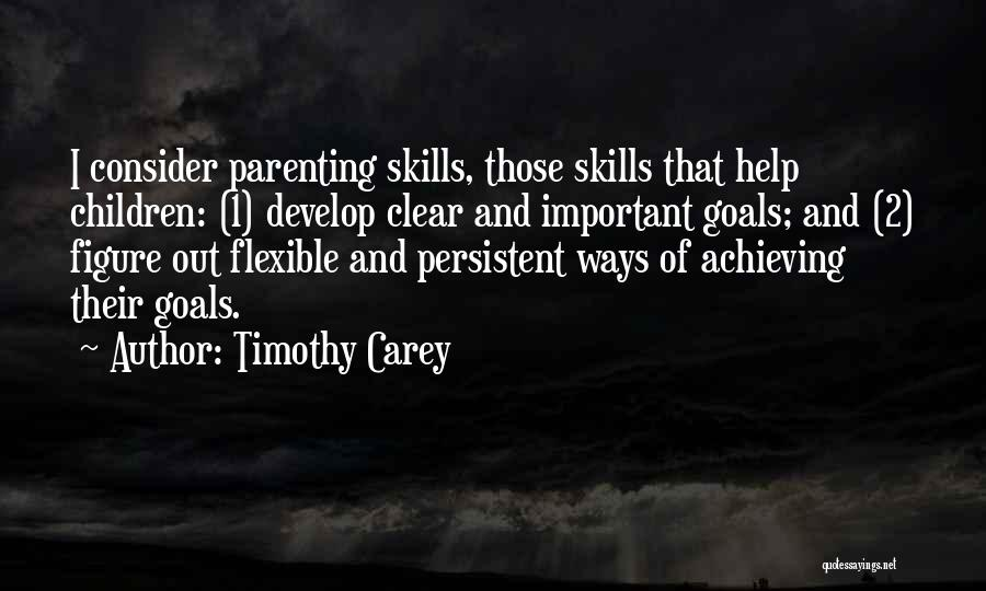 Clear Goals Quotes By Timothy Carey