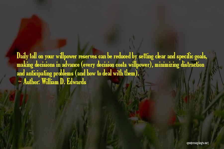 Clear Goals Quotes By William D. Edwards
