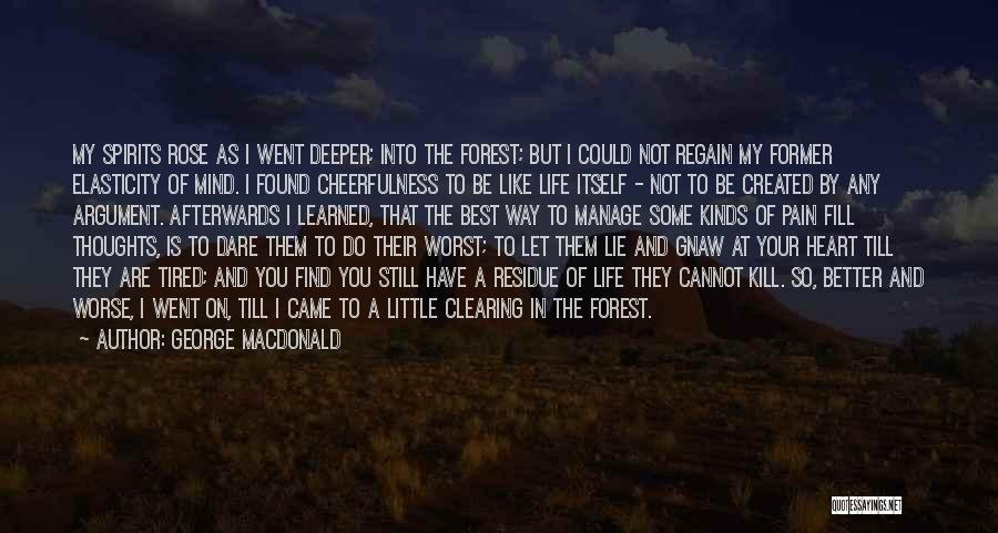 Clearing The Mind Quotes By George MacDonald