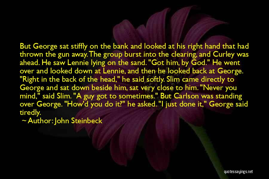 Clearing The Mind Quotes By John Steinbeck