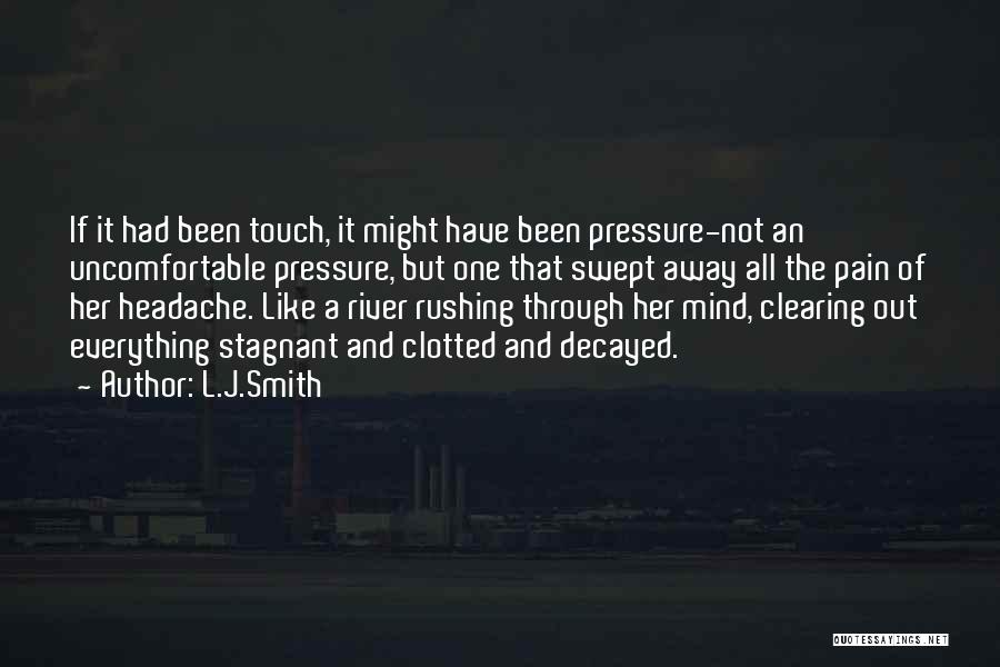Clearing The Mind Quotes By L.J.Smith