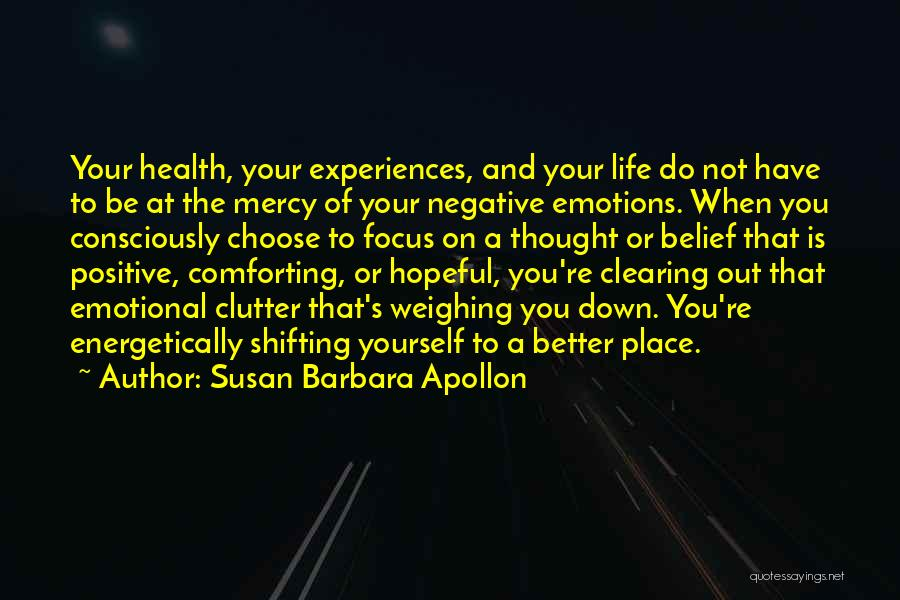 Clearing The Mind Quotes By Susan Barbara Apollon