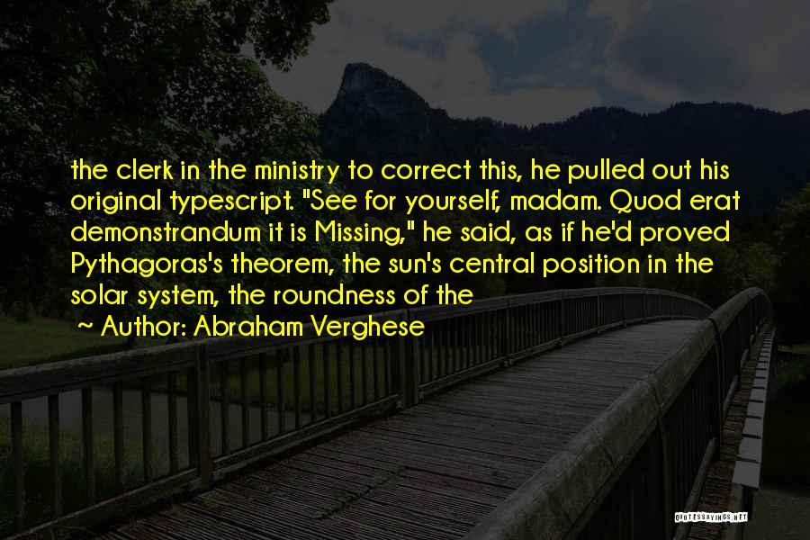 Clerk Quotes By Abraham Verghese