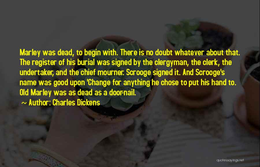 Clerk Quotes By Charles Dickens