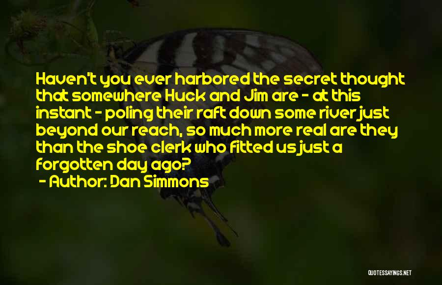 Clerk Quotes By Dan Simmons