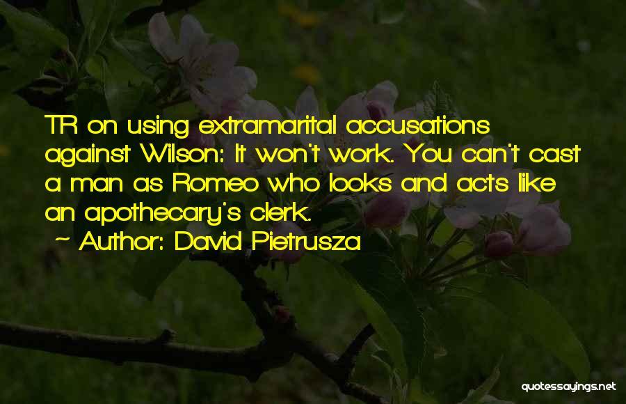 Clerk Quotes By David Pietrusza