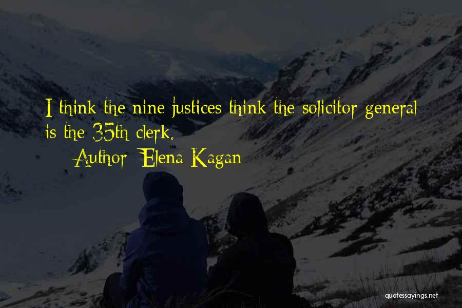 Clerk Quotes By Elena Kagan