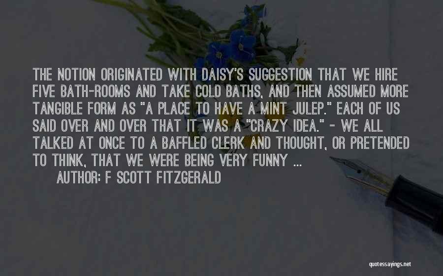 Clerk Quotes By F Scott Fitzgerald