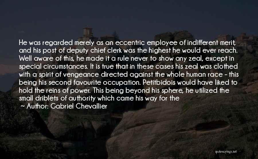 Clerk Quotes By Gabriel Chevallier