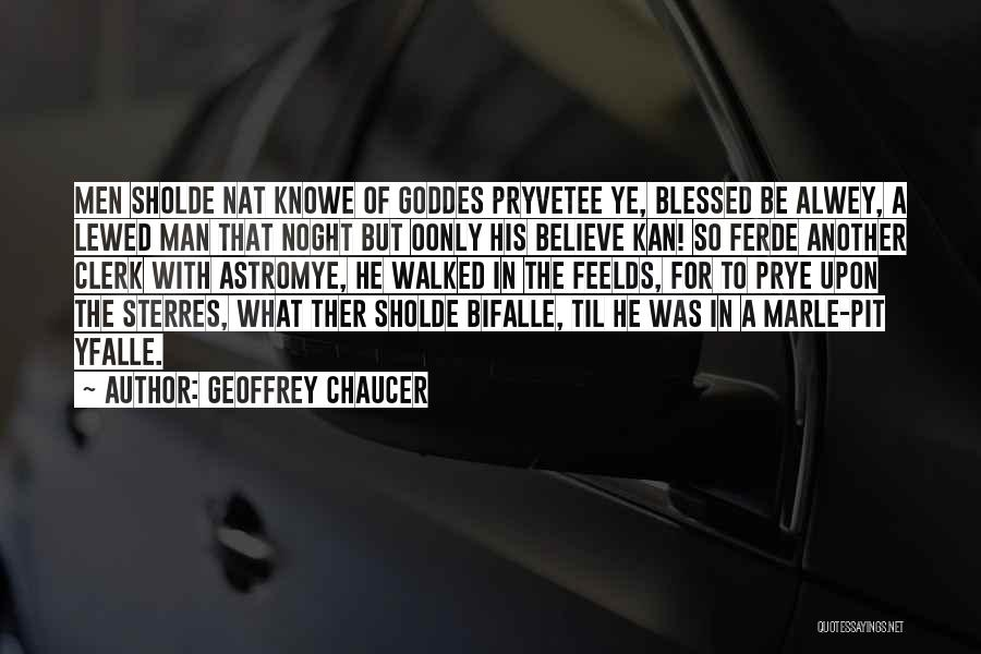 Clerk Quotes By Geoffrey Chaucer