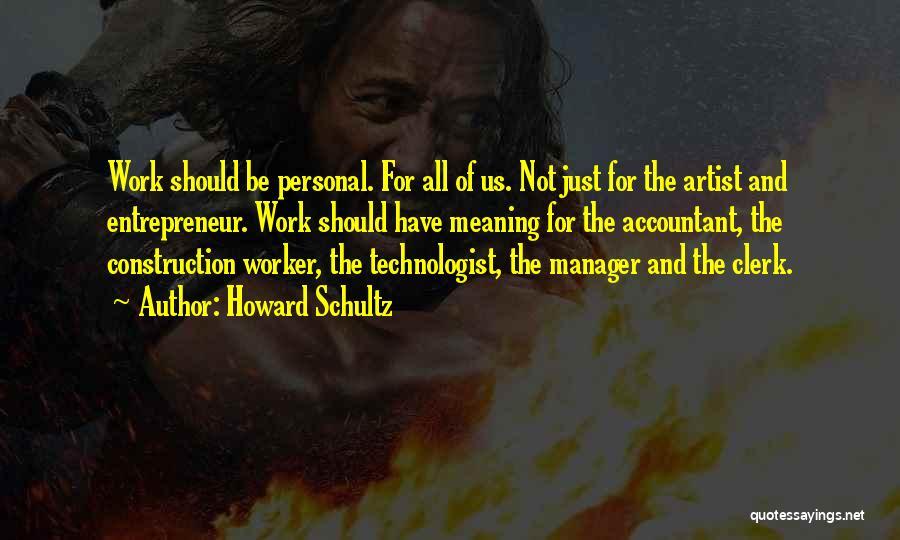 Clerk Quotes By Howard Schultz