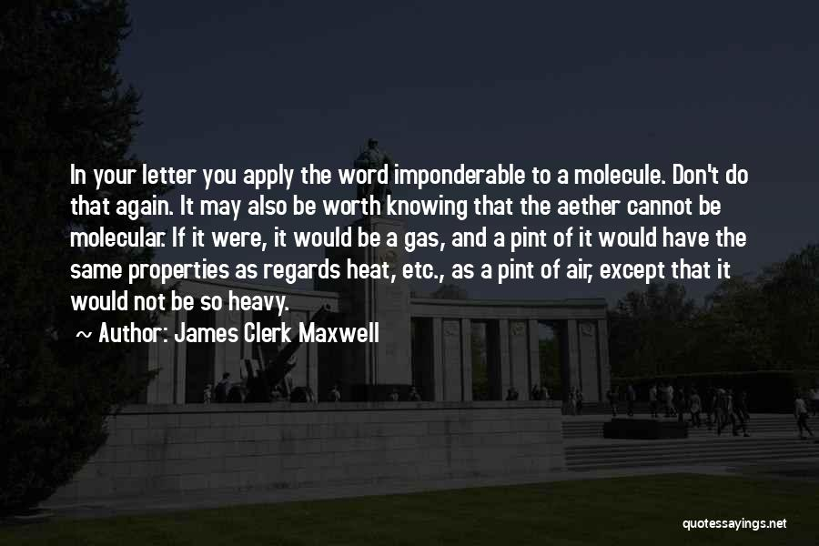 Clerk Quotes By James Clerk Maxwell