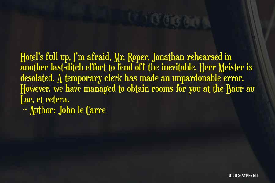 Clerk Quotes By John Le Carre