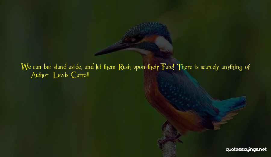 Clerk Quotes By Lewis Carroll