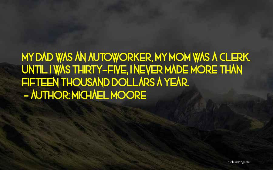 Clerk Quotes By Michael Moore