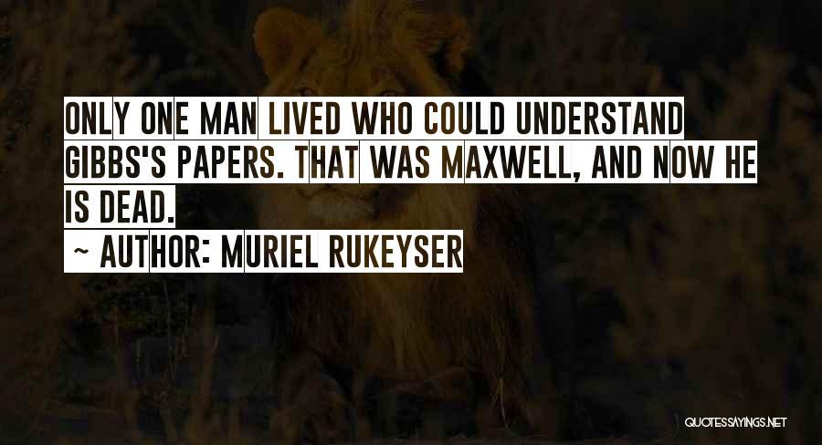 Clerk Quotes By Muriel Rukeyser