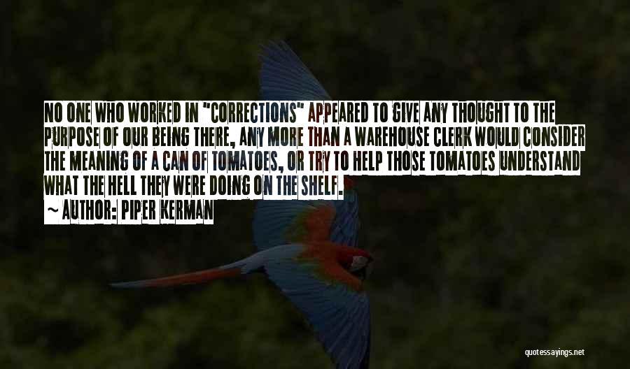 Clerk Quotes By Piper Kerman