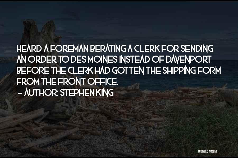 Clerk Quotes By Stephen King