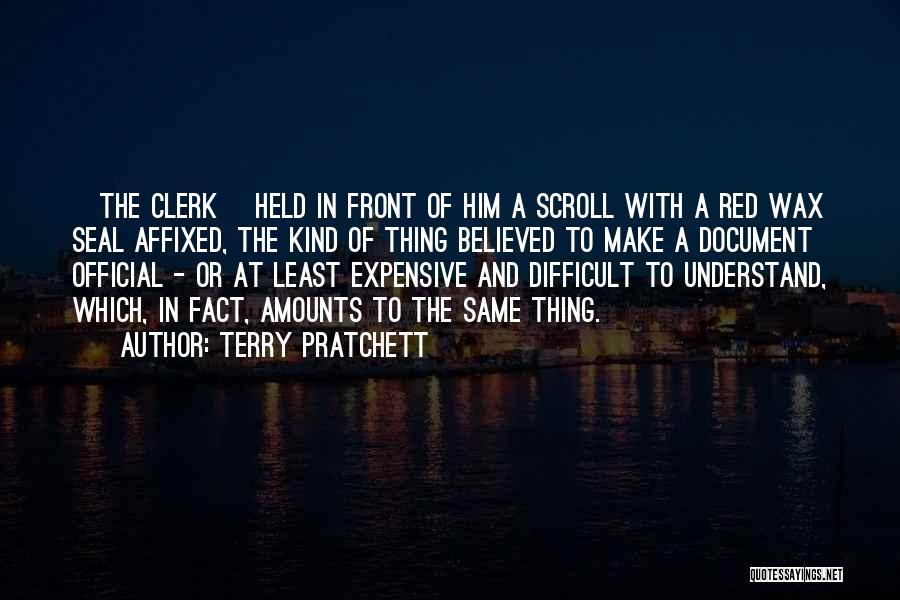 Clerk Quotes By Terry Pratchett