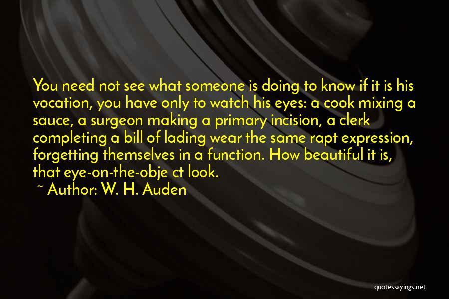 Clerk Quotes By W. H. Auden