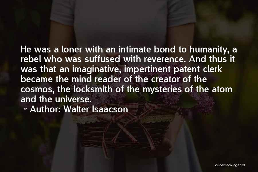Clerk Quotes By Walter Isaacson