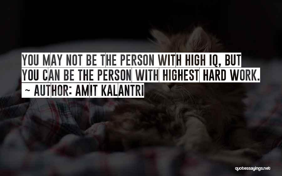 Clever Person Quotes By Amit Kalantri
