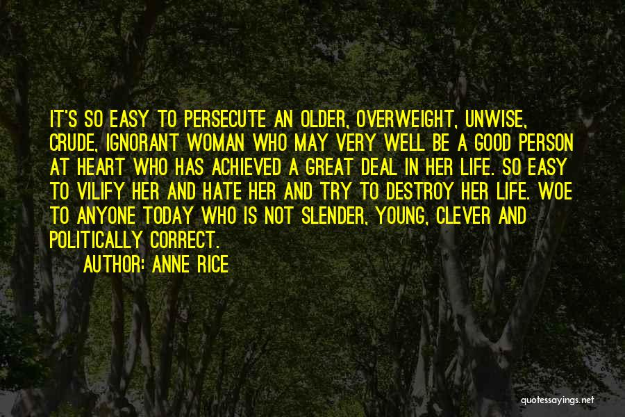 Clever Person Quotes By Anne Rice