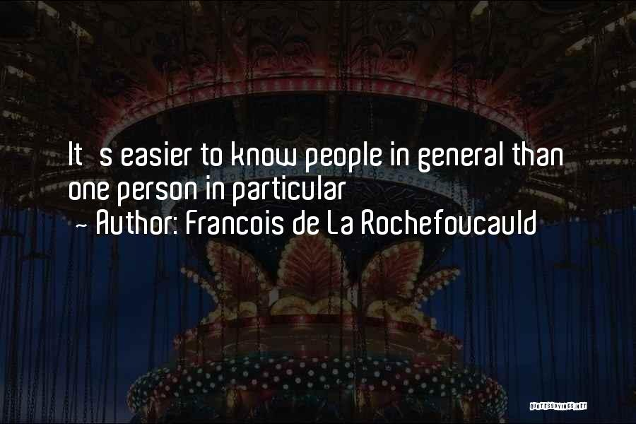 Clever Person Quotes By Francois De La Rochefoucauld