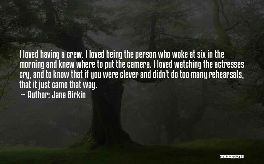 Clever Person Quotes By Jane Birkin