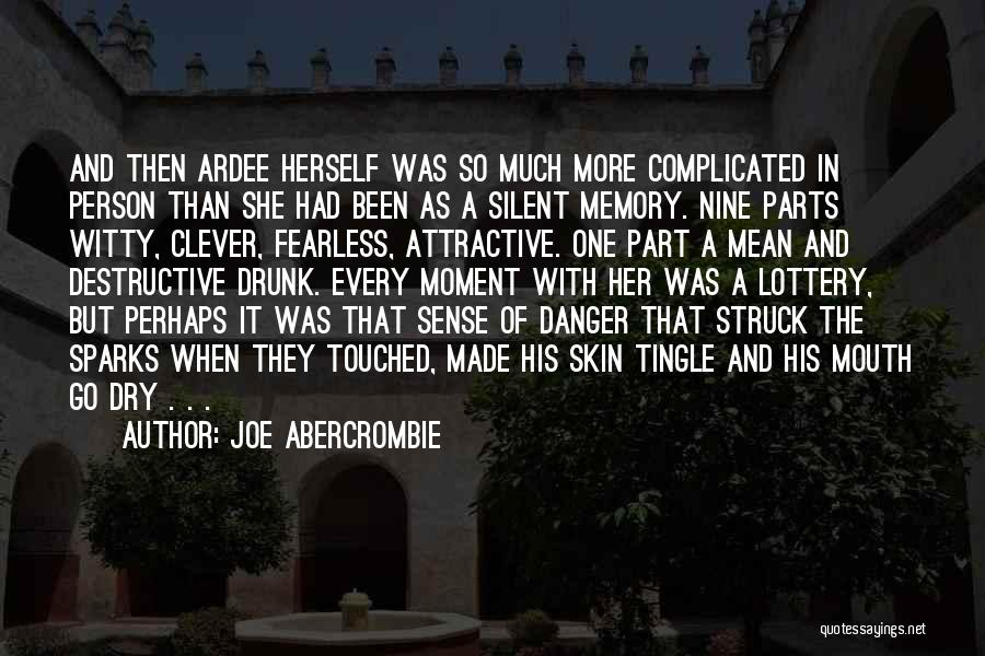 Clever Person Quotes By Joe Abercrombie