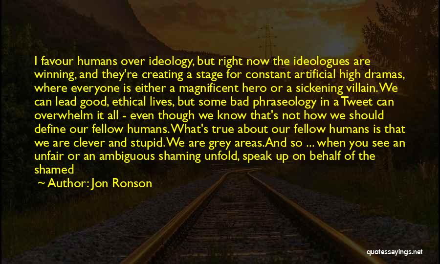 Clever Person Quotes By Jon Ronson
