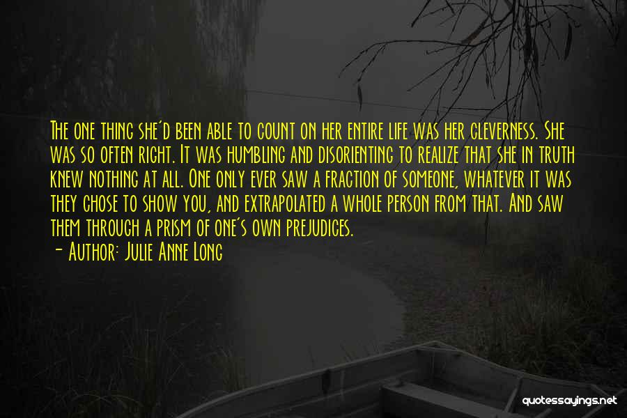 Clever Person Quotes By Julie Anne Long