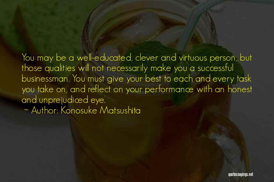 Clever Person Quotes By Konosuke Matsushita