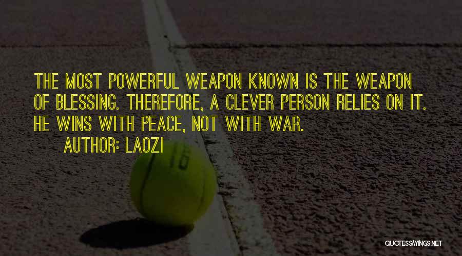 Clever Person Quotes By Laozi