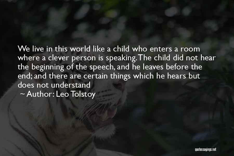 Clever Person Quotes By Leo Tolstoy