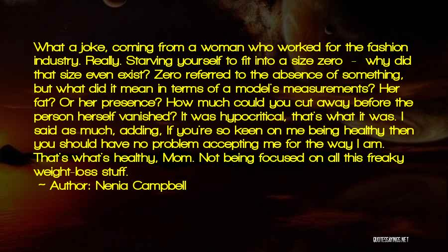 Clever Person Quotes By Nenia Campbell